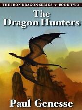 The Dragon Hunters: Book Two of the Iron Dragon Series (Paperback or Softback)