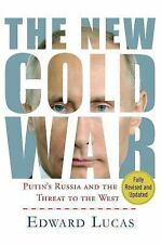 The New Cold War : Putin's Russia and the Threat to the West by Edward Lucas...