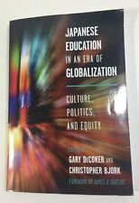 Japanese Education in an Era of Globalization Culture Politics Equity DeCoker