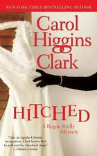 Hitched by Carol Higgins Clark (2007, Paperback) free shipping!!!!!!! LOOK!!!!!!