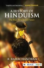 A History of Hinduism: The Past, Present, and Future by R Ramachandran: New