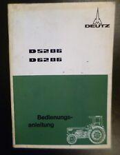 Deutz Schlepper D5206 + D6206 Betriebsanleitung