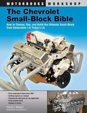 The Chevrolet Small-Block Bible: How to Choose, Buy and Build the Ultimate Small