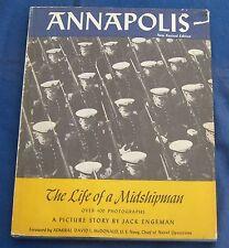 ANNAPOLIS The Life of a Midshipman Jack Engeman Vietnam Era Revised Edition