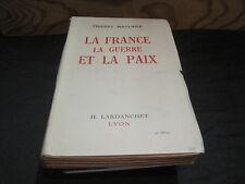 Thierry MAULNIER: la France la guerre et la paix