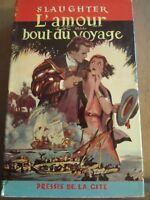 Slaughter: L'amour est au bout du voyage/ Presses de la Cité, 1957