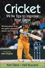 Cricket: 99.94 Tips to Improve Your Game (Paperback or Softback)