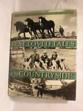 Best Loved Tales Of The Countryside. Collected Memories Of A Bygone Era., Humphr