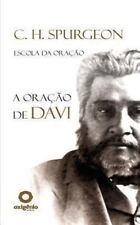Escola Da Oração: A Oracao de Davi by Charles Spurgeon (2013, Paperback)