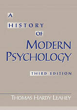 A History of Modern Psychology, Edition: 3 by Leahey, Thomas Hardy