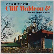 CLIFF WALDRON & NEW SHADES OF GRASS: One More Step REBEL Bluegrass LP Vinyl OG