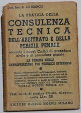 Libro Consulenza Tecnica dell'Arbitrato e Perizia Penale Lo Bianco Hoepli 1943