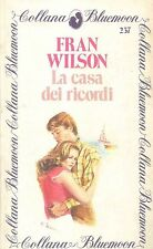 LA CASA DEI RICORDI - FRAN WILSON - BLUEMOON N° 237