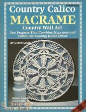 Country Calico Macrame Wall Art Claire Lavin Pattern Instruction Book NEW