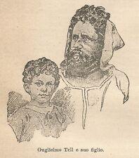 A9628 Guglielmo Tell e suo figlio - Xilografia - Stampa Antica 1906 - Engraving
