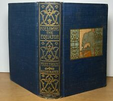 Following the Equator Mark Twain 1st Printing 1897 Travel Biography Humor HC