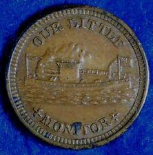 1863 Our Little Monitor Civil War Token