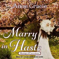 Marriage of Convenience: Marry in Haste 1 by Anne Gracie (2017, CD, Unabridged)