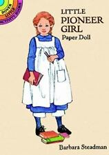 "LITTLE  PIONEER GIRL PAPER DOLL, Bethany, cut-out, 4 1/2"" doll, stand, 8 dresses"