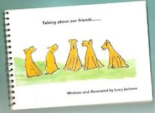 Irish Terrier Book by Lucy Jackson Talking about our friends Inscribed by her