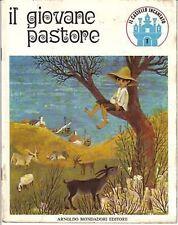 FIABA MONDADORI - IL GIOVANE PASTORE  - 1969