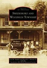 Swedesboro and Woolwich Township (Images of America: New Jersey), Russell C. Shi