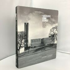 Gillespie Kidd and Coia Architecture 1956-1987 Publisher Light House 34082 CP