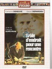 DVD DROLE D'ENDROIT POUR UNE RENCONTRE deneuve depardieu COLLECTION FIGARO neuf