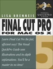 Final Cut Pro 5 for Mac OS X: Visual QuickPro Guide