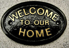 WELCOME TO OUR HOME  HOUSE PLAQUE SIGN GARDEN GATE DOOR