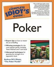 The Complete Idiot's Guide to Poker by Andrew N. S. Glazer --paperback
