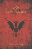 Lilith : Goddess of Sitra Ahra, Paperback by Barzai, Daemon, Like New Used, F...