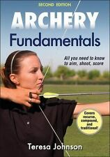Archery Fundamentals-2nd Edition by Teresa Johnson (2014, Paperback)