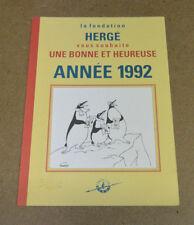HERGE - CARTE DE VOEUX - 1992 - EXPEDITION ANTARCTIQUE - SIGNE F. REMI ( TBE )