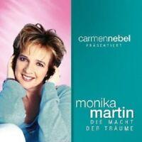 MONIKA MARTIN - CARMEN NEBEL PRÄSENTIERT...DIE MACHT DER TRÄUME  CD NEU