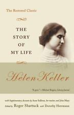 The Story of My Life: The Restored Classic: By Keller, Helen