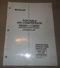 Sullair 900xh 1150xh Cat Air Compressor Parts Operation Maintenance Manual