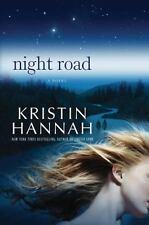 Night Road by Kristin Hannah (2011, Hardcover)