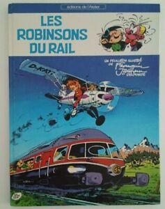 FRANQUIN - JIDEHEM - LES ROBINSONS DU RAIL - EO 1981 - SIGNÉ PAR LES 2 AUTEURS
