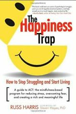 The Illustrated Happiness Trap: How to Stop Struggling and Start Living  [Ebםםk]