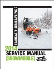 2014 Arctic Cat BEARCAT 570 Z1 / T570 TZ1 F5 F570 Snowmobiles Service Manual CD