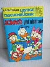 WALT DISNEY Lustige Taschenbücher LTB Nr. 8 Donald gibt nicht auf (4,20 DM) 1976
