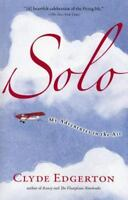 Solo: My Adventures in the Air (Shannon Ravenel Books (Paperback))