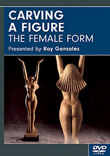 Carving A Figure: The Female Form with Ray Gonzalez (DVD) / wood carving