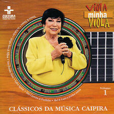 Viola Minha Viola: Classicios Da Musica : Viola Minha Viola: Classicos Da