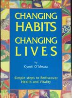 Changing Habits - Changing Lives by Cyndi O'Meara PB Healthy Choices