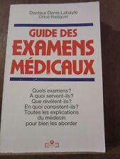 Docteur Denis Labayle & Chloé Radiguet: Guide des Examens médicaux/ Marabout