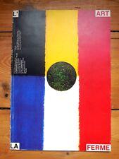 L'ART LA FERME. catalogue. George Brecht, Présence Panchounette, David Tremlett