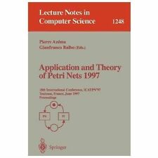 Application and Theory of Petri Nets 1997 : Proceedings 18th International...