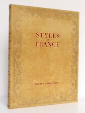 Styles de France Objets et Collections de 1610 à 1920. Le Rayonnement Français